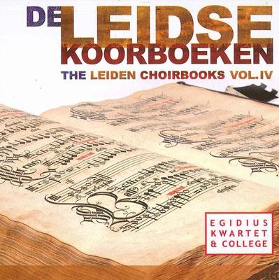 エギディウス・クヮルテット&カレッジ/The Leiden Choirbooks Vol.4 [KTC1413]