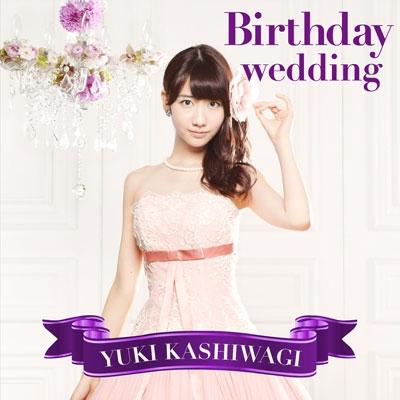 柏木由紀/Birthday wedding [CD+DVD]<通常盤 TYPE-C/初回限定仕様>[AVCA-74029BX]