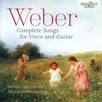 パトリツィア・チーニャ/Weber: Complete Songs for Voice and Guitar[BRL95323]