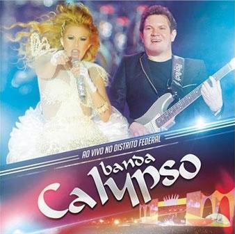 Banda Calypso/Ao Vivo No Distrito Federal [RAD0403]
