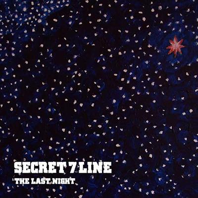 SECRET 7 LINE/THE LAST NIGHT[EKRM-1299]
