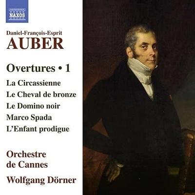 ヴォルフガング・ドルナー/Auber: Opera Overtures Vol.1[8573553]