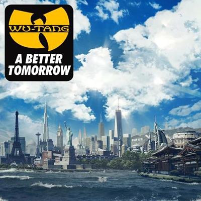 Wu-Tang Clan/A Better Tomorrow[9362493233]