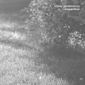 Vitaly Beskrovny/Imperfect<初回生産限定盤>[PS31]