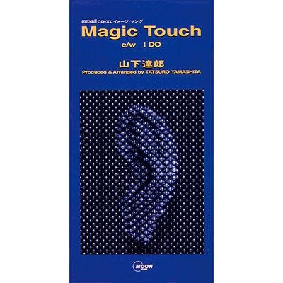 Magic Touch / I DO