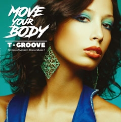 T-Groove/MOVE YOUR BODY [12inch x2]<限定盤>[HRLP-123]