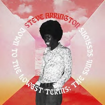 Steve Arrington/Down To The Lowest Terms: The Soul Sessions[STH2418JP]