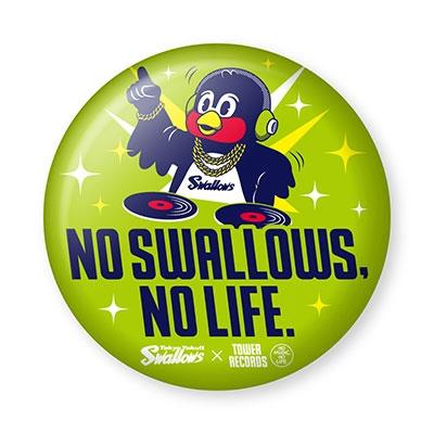 NO SWALLOWS, NO LIFE. 2019 DJ つば九郎 缶バッジ[MD01-4645]