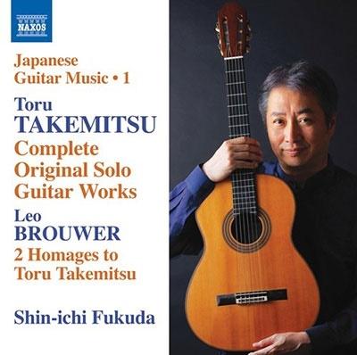 福田進一/T.Takemitsu: Complete Original Solo Guitar Works[8573153]