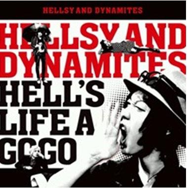 HELLSY AND DYNAMITES/HELL'S LIFE A GO GO[DTD-010]