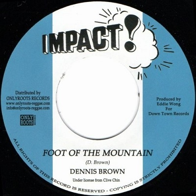 Dennis Brown/Foot Of The Mountain<限定盤>[OR107]