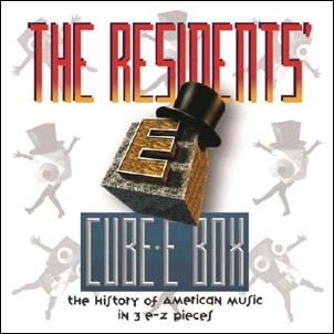 The Residents/Cube-E Box: The History Of American Music In 3 E-Z Pieces pREServed: 7CD Clamshell Box[NRTBOX015]