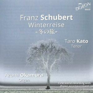 シューベルト: 「冬の旅」(岡村安純編オルガンによる伴奏版) CD