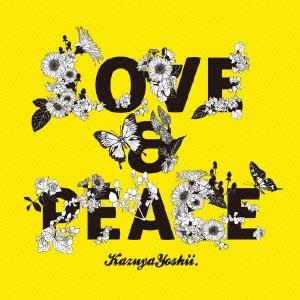 吉井和哉/LOVE & PEACE [TOCT-45041]