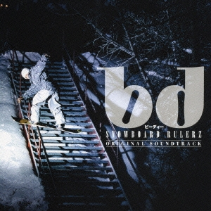 bd SNOWBOARD RULERZ ORIGINAL SOUNDTRACK
