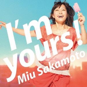 坂本美雨/I'm yours! [CD+DVD] [YCCW-10176B]