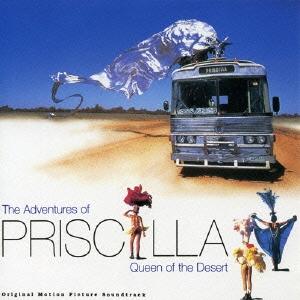プリシラ オリジナル・サウンドトラック<完全生産限定盤>