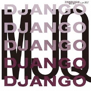 """『The Modern Jazz Quartet』Django"