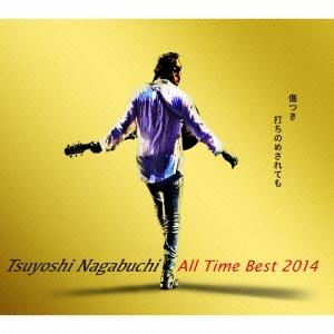 長渕剛/Tsuyoshi Nagabuchi All Time Best 2014 傷つき打ちのめされても、長渕剛。 [4CD+DVD+ヒストリーブック] [UPCH-29170]