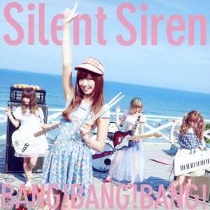 SILENT SIREN/BANG!BANG!BANG!<初回生産限定ひなんちゅ盤>[MUCD-5275]