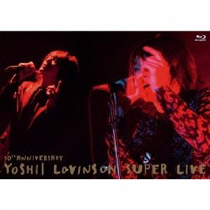 吉井和哉/10th Anniversary YOSHII LOVINSON SUPER LIVE [Blu-ray Disc+2CD] [TYXT-10013]