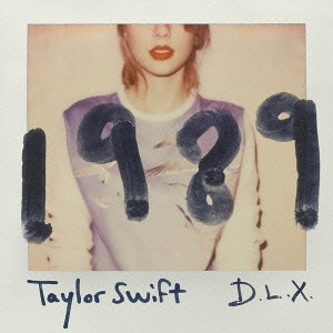 Taylor Swift/1989~デラックス・エディション [CD+DVD] [POCS-24009]