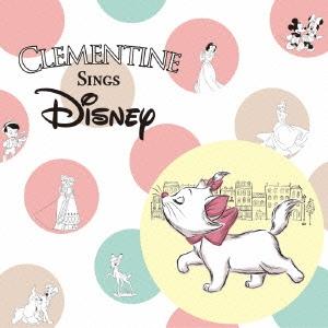 Clementine/クレモンティーヌ・シングス・ディズニー [AVCW-63038]