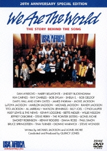 We Are The World THE STORY BEHIND THE SONG 20TH ANNIVERSARY SPECIAL EDITION