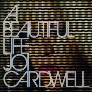 Joi Cardwell/ビューティフル・ライフ[RBCS-2222]