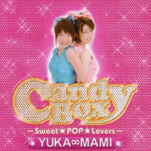 YUKA∞MAMI/Candy Box〜Sweet★POP★Lovers〜 [CD+DVD][ASCM-6027]
