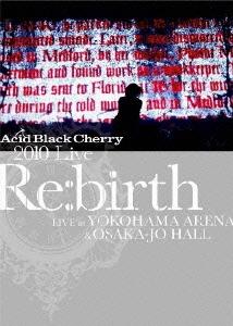 "2010 Live ""Re:birth"" 〜Live at YOKOHAMA ARENA & OSAKA-JO HALL〜 DVD"