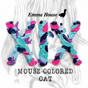 DJ EMMA/EMMA HOUSE XIX MOUSE-COLORED CAT [FECD-0001]