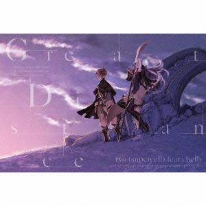 Great Distance [CD+DVD]<初回生産限定盤>