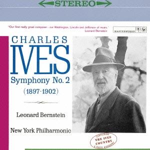 レナード・バーンスタイン/アイヴズ:交響曲第2番&第3番「キャンプ・ミーティング」 アイヴズについて[SICC-1924]