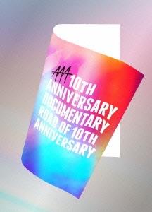AAA/AAA 10th ANNIVERSARY Documentary ~Road of 10th ANNIVERSARY~ [2Blu-ray Disc+ライブフォトブック+スマプラ付] [AVXD-92304]