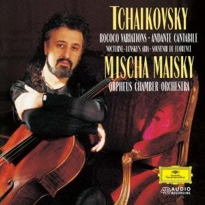 ミッシャ・マイスキー/チャイコフスキー:アンダンテ・カンタービレ ロココの主題による変奏曲/夜想曲 他 [UCCG-6257]