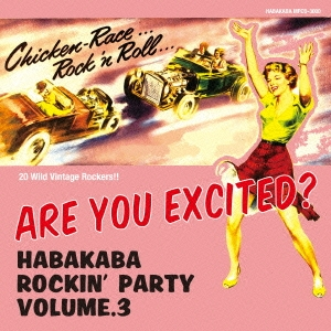 The Shut Downs/ARE YOU EXCITED? 〜HABAKABA ROCKIN' PARTY VOL.3〜<限定盤>[MPCD-3000]
