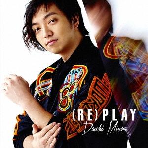 三浦大知/(RE)PLAY  [CD+DVD] [AVCD-16707B]