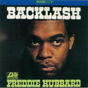 Freddie Hubbard/バックラッシュ [WPCR-29193]
