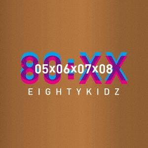 80kidz/80:XX - 05060708[DDCB-12096]