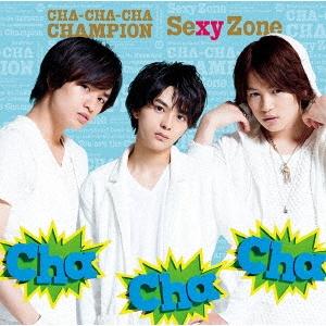 Cha-Cha-Cha チャンピオン [CD+DVD]<初回限定盤B> 12cmCD Single