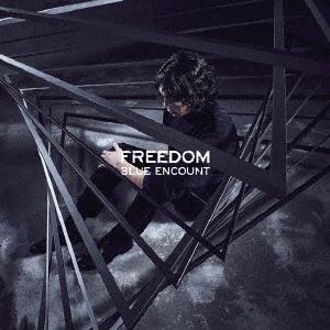 BLUE ENCOUNT/FREEDOM [CD+DVD]<初回生産限定盤>[KSCL-3118]
