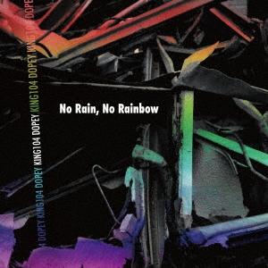 KING 104/No Rain, No Rainbow[SMOF-002]