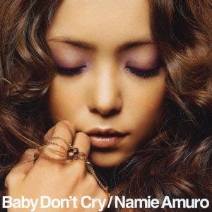 安室奈美恵/Baby Don't Cry  [CD+DVD] [AVCD-31175B]