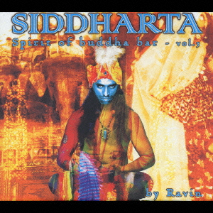 DJ Ravin/Siddharta:Spirit of Buddha Bar-Vol.3 compiled and mixed by Ravin[RBCX-7124]