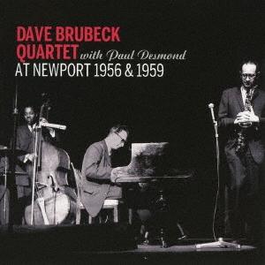 The Dave Brubeck Quartet/アット・ニューポート1956 アンド 1959[OTCD-5842]