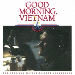 グッド・モーニング・ヴェトナム オリジナル・サウンドトラック<期間限定盤>