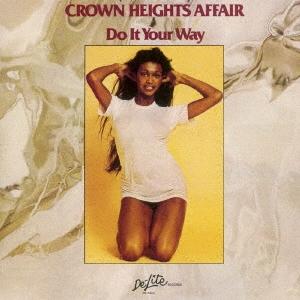 Crown Heights Affair/ドゥ・イット・ユア・ウェイ +4<完全限定生産盤>[OTLCD-5322]