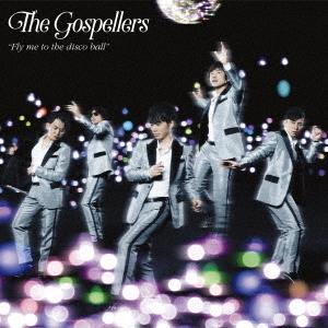 ゴスペラーズ/Fly me to the disco ball [CD+DVD]<初回生産限定盤>[KSCL-2850]