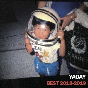 YAOAY (a.k.a. 笹口騒音)/YAOAY BEST 2018-2019[YNGW-029]